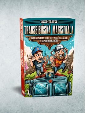 Beer With Travel - Transsibiřská magistrála /2. vydání/